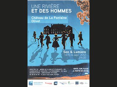 « UNE RIVIERE & DES HOMMES » EN 2012 AU CHATEAU DE LA FONTAINE OLIVET